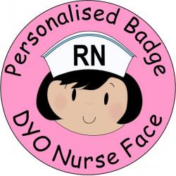 Personalised Nurse FACE Name Badge 50mm Round