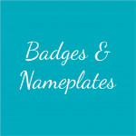 Badges and Nameplates