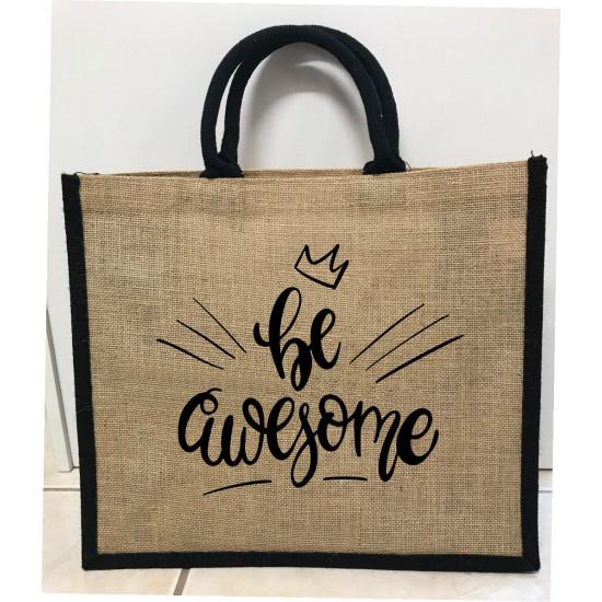 Hessain Jute Tote Bag - HJTB06 Be Awesome